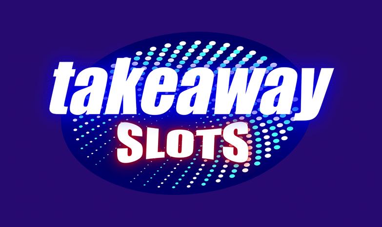 Takeaway Slots Casino